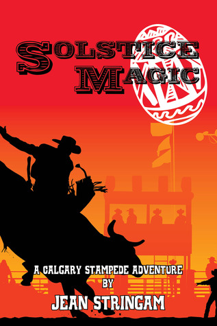 Solstice Magic (A Calgary Stampede Adventure, #1)