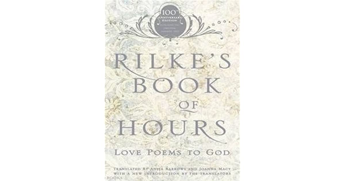rilkes book of hours love poems to god by rainer maria rilke