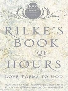 Rilke's Book of Hours Love Poems to God