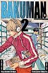 Bakuman, Volume 2: Chocolate and Akamaru (Bakuman, #2)