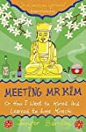 Meeting Mr Kim  by Jennifer Barclay