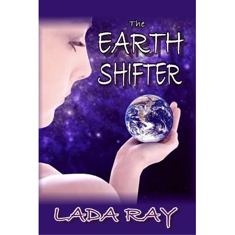 Image result for The Earth Shifter by Lada Ray