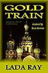 Gold Train (Accidental Spy Russia Adventure)
