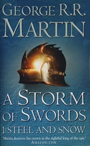[Ebook] A Storm of Swords: Steel and Snow (A Song of Ice and Fire #3, part 1 of 2) By George R.R. Martin – Plummovies.info