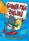 Guinea Pigs Online (Guinea Pigs Online, #1)