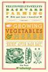 Backyard Farming: Growing Vegetables & Herbs
