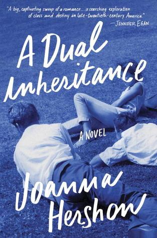A Dual Inheritance by Joanna Hershon