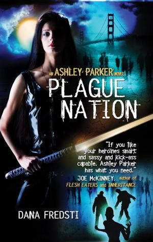 Plague Nation (Ashley Parker, #2)