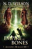 Empire of Bones: Ashtown Burials #3