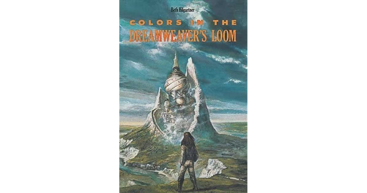 Colors in the Dreamweaver's Loom by Beth Hilgartner