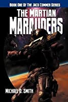The Martian Marauders (Jack Commer #1)