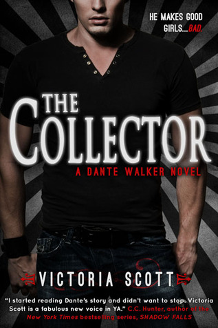 The Collector (Dante Walker, #1)