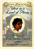 West to a Land of Plenty: The Diary of Teresa Angelino Viscardi