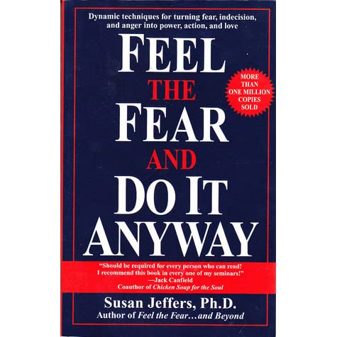 Read Feel The Fear And Do It Anyway By Susan Jeffers