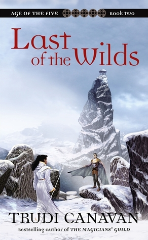 Read Last Of The Wilds Age Of The Five 2 By Trudi Canavan
