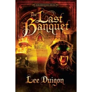 The Last Banquet (Bell Mountain, #4) by Lee Duigon
