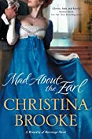 Mad About the Earl (Ministry of Marriage, #2)