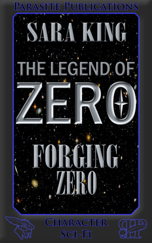 Forging Zero by Sara  King