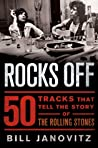Rocks Off: 50 Tracks That Tell the Story of the Rolling Stones