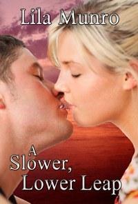 A Slower, Lower Leap (Slower, Lower, #3)