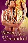 Never Love a Scoundrel (Secrets & Scandals, #5)