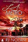 L.A. Metro by R.J. Nolan