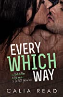 Every Which Way (Sloan Brothers, #1)