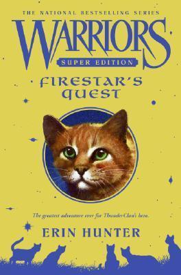 Firestar's Quest - Book 1 - Erin Hunter