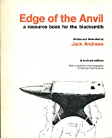 Edge of the Anvil: A Resource Book for the Blacksmith