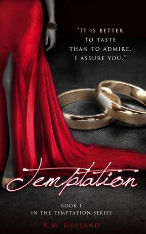 Temptation by K.M. Golland