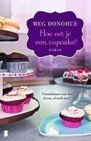Hoe eet je een Cupcake