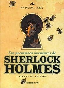 L'ombre de la mort (Les premières aventures de Sherlock Holmes, #1)