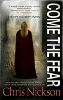 Come the Fear (Richard Nottingham, #4)