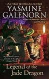 Legend of the Jade Dragon (Chintz 'n China #2) by Yasmine Galenorn