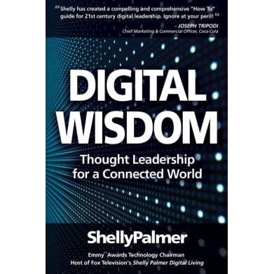 Get e-book Digital Wisdom: Thought Leadership for a Connected World