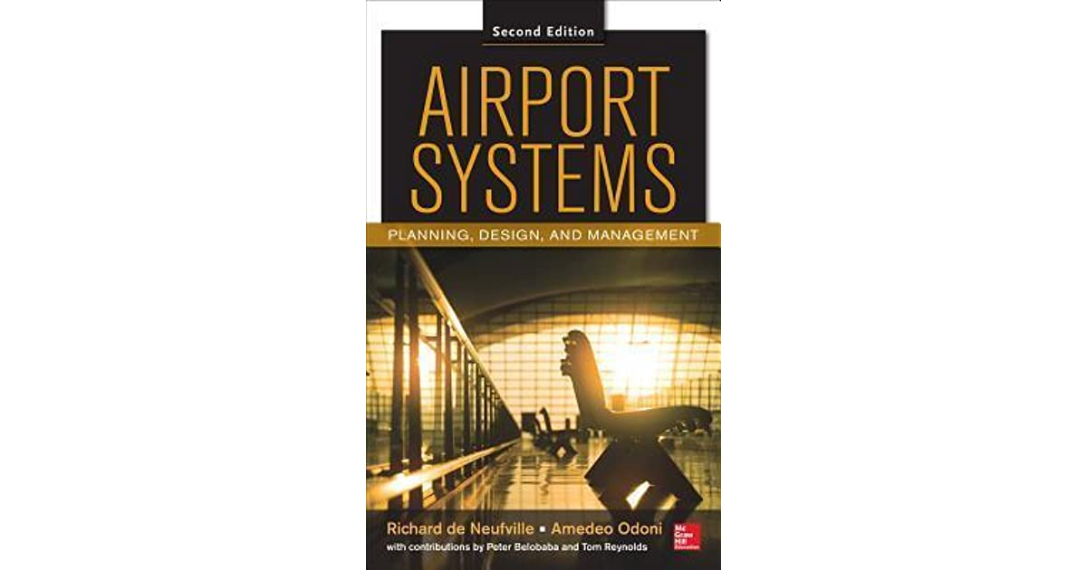 airport systems planning design and management 2 e airport systems planning design and