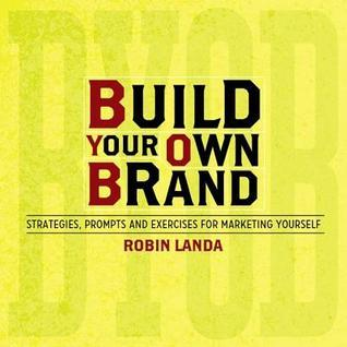 Build-Your-Own-Brand-Strategies-Prompts-and-Exercises-for-Marketing-Yourself