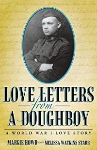 Love Letters from a Doughboy: A World War I Love Story