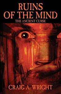 Ruins of the Mind: The Ancient Curse