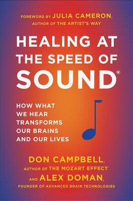 Healing at the Speed of Sound by Don Campbell