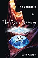 The Magic Sapphire (The Decoders #1)