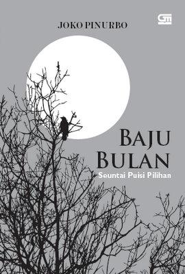 Baju Bulan: Seuntai Puisi Pilihan