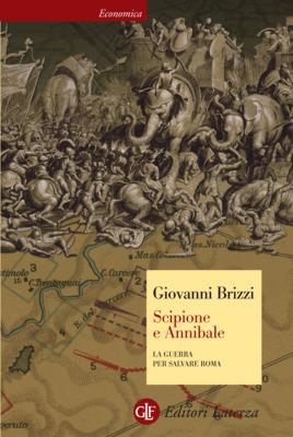 Scipione e Annibale by Giovanni Brizzi
