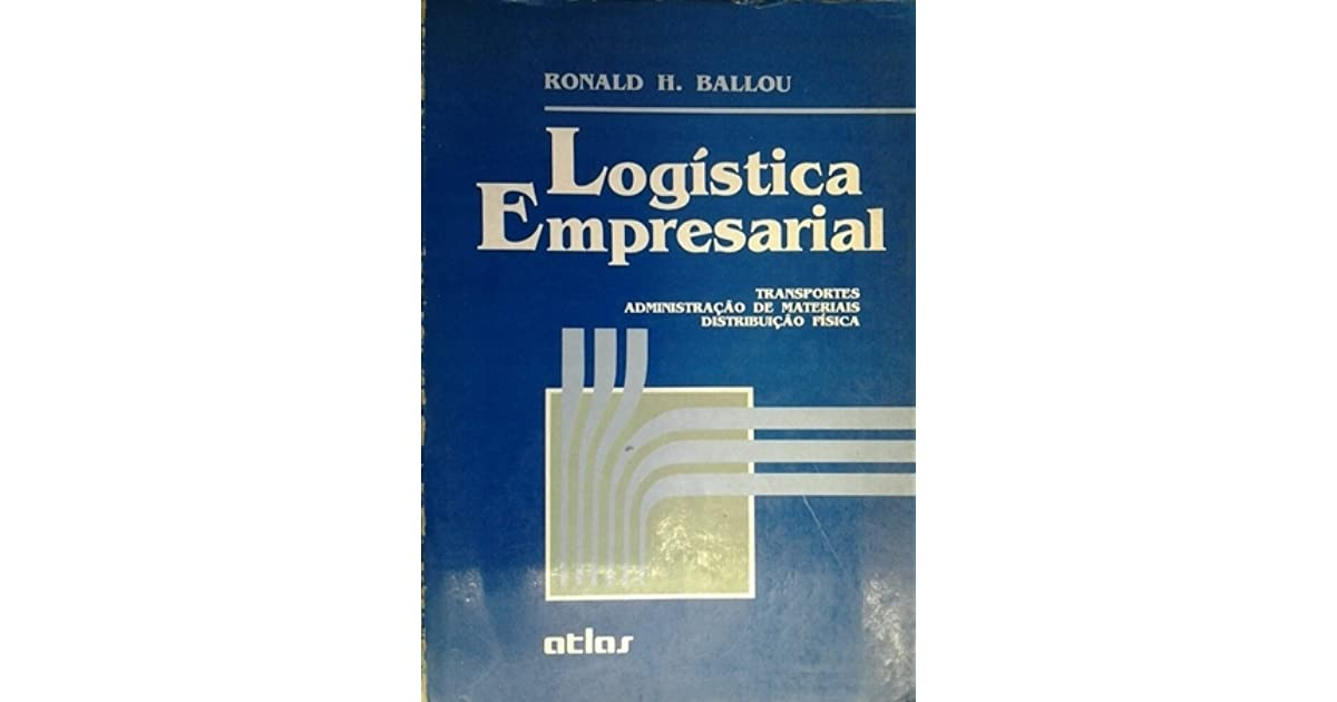 Logistica Empresarial By Ronald H Ballou