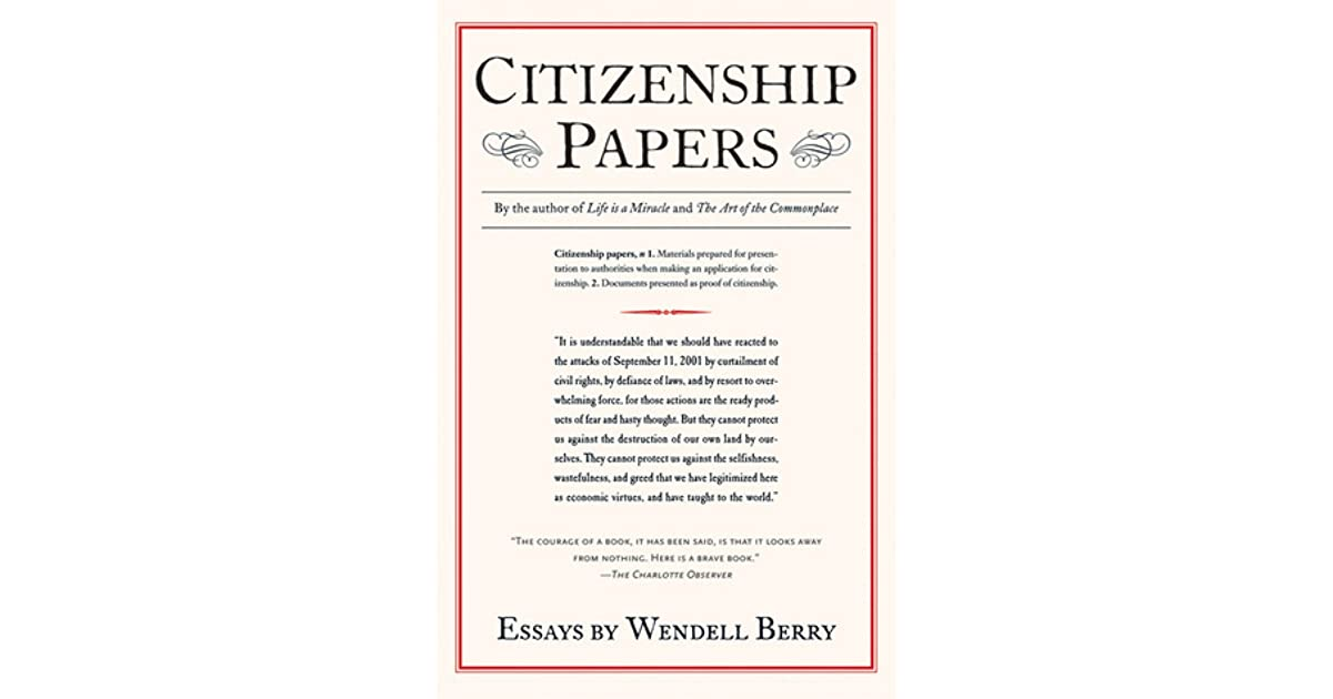 citizenship papers by wendell berry