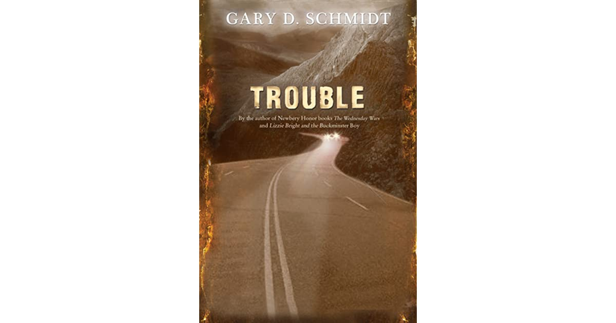 Trouble By Gary D Schmidt 1 Star Ratings