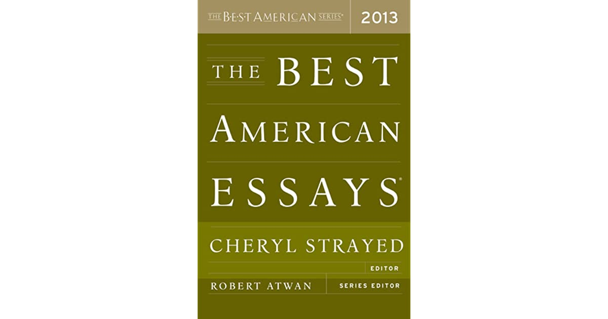 Best american essays 2013 strayed