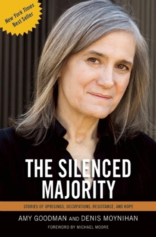 The-Silenced-Majority-Stories-of-Uprisings-Occupations-Resistance-and-Hope