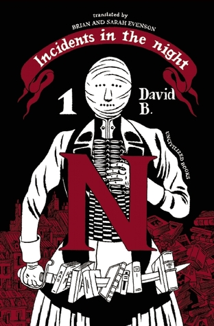 Incidents in the Night, Book One by David B.