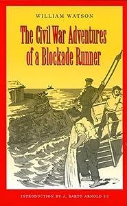 The Civil War Adventures of a Blockade Runner